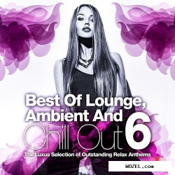Best of lounge, ambient and chill out vol.6 (2017)